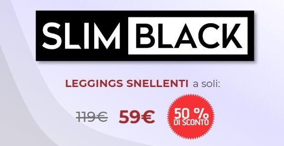 slim black prezzo offerta