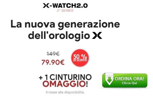 x watch 2.0 prezzo
