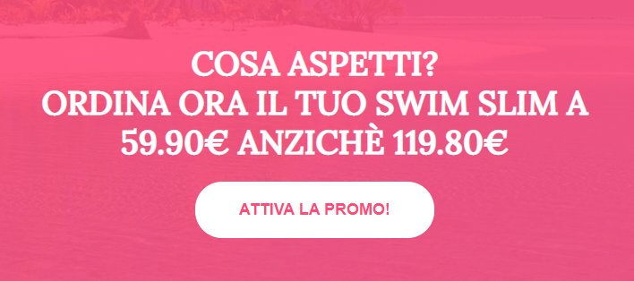 Swim Slim prezzo